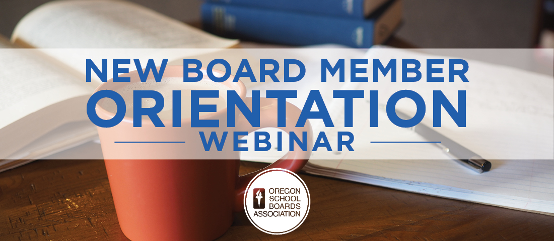 New Board Member Orientation Webinar Banner