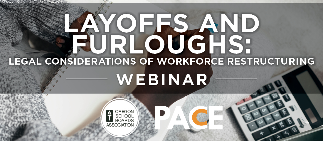 "photo of a notepad and calculator with the text ""Layoffs and Furloughs: legal considerations of workforce restructuring"" webinar with OSBA and PACE logo"