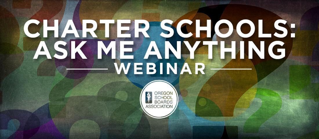 Charter Schools: Ask Me Anything Webinar