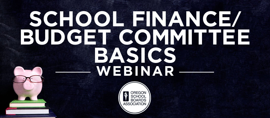 School Finance Budget Committee Webinar
