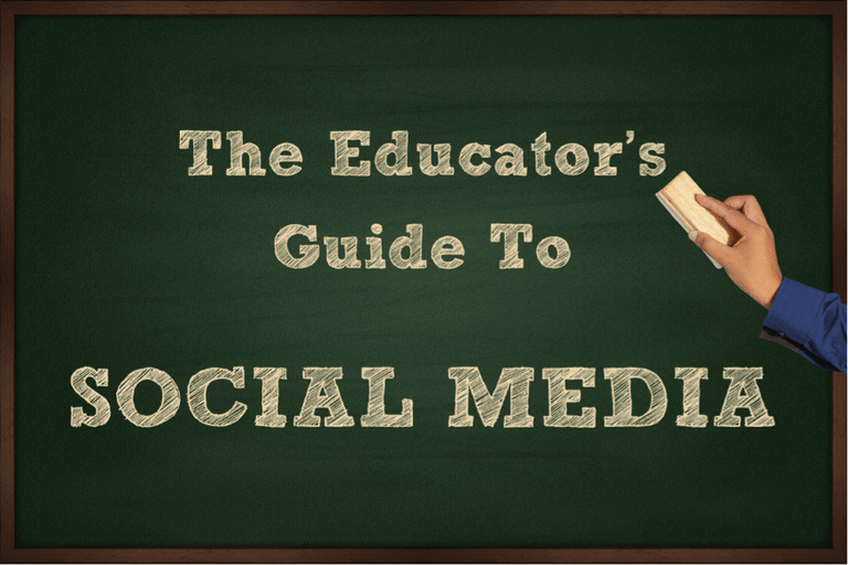 The Educator's Guide to Social Media graphic
