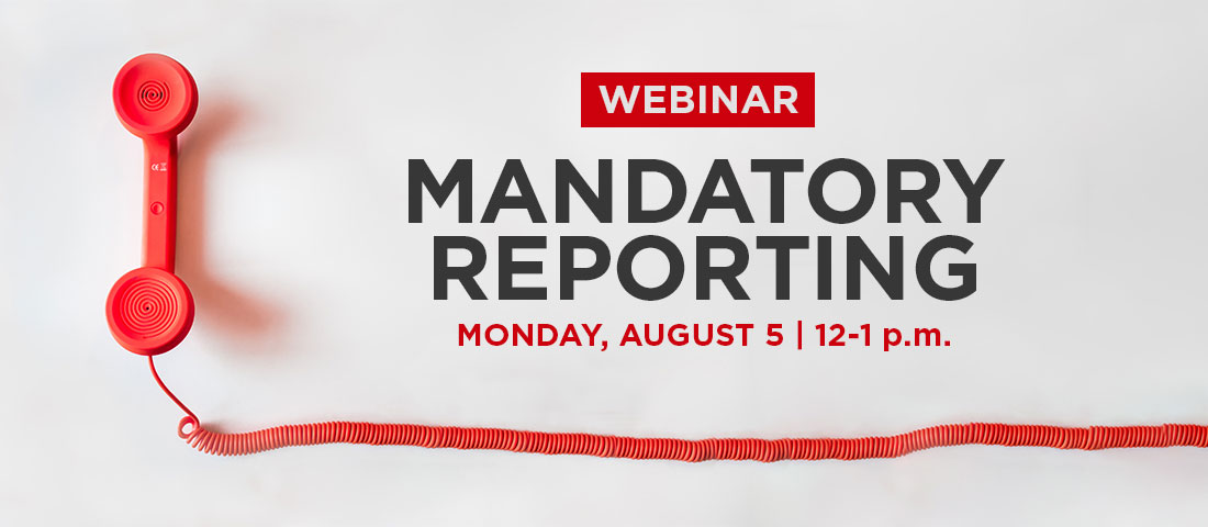 photo of red phone with the words 'Webinar Mandatory Reporting Monday August 5 12pm'