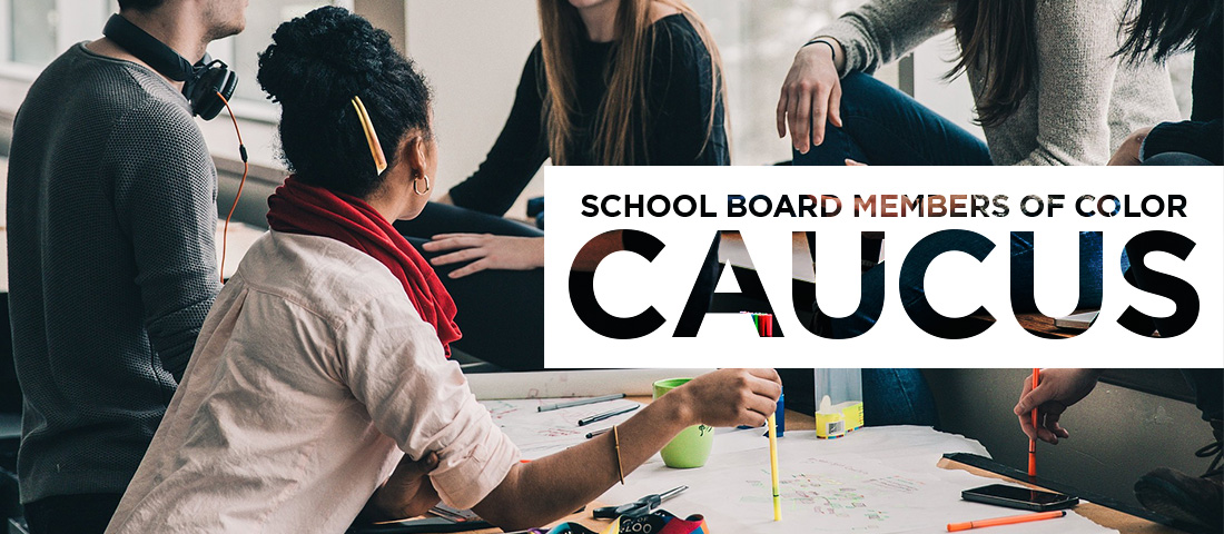 banner for school board members of color caucus